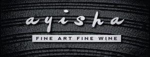 Fine Art and Fine Wine @ Ayisha